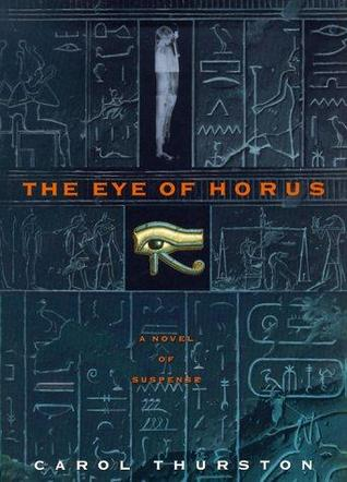 "The ""Eye of Horus"" by Carol Thurston. Book Cover."